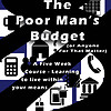 The Poor Man's Budget 5 Week Course