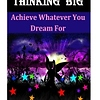 The Magic of Thinking Big – A Magical Guide to Achieve Anything in Life