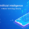Role of AI in Mobile Technology Security
