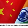 India relaxes e-visa norms for Chinese nationals