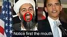 President Obama: Who is he? Osama Bin Laden?