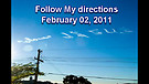 Follow My directions – February 02, 2011