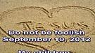 Do not be foolish – September 10, 2012