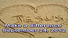 Make a difference – September 24, 2012