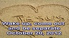Wake up, come out and be separate – October 20...