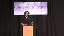 Frederick Luskin - The Physiology, Psychology, and Theology of Forgiveness