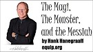 The Magi, The Monster, and the Messiah