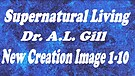 ANCI 03a Supernatural Living ~ Our Image of Jesus