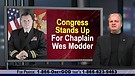 Congress Stands Up For Navy Chaplain Wes Modder