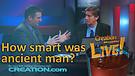 (3-03) How smart was ancient man? (Creation Maga...