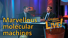 (2-12) Marvellous molecular machines (Creation M...