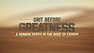 How to Survive the Grit on the Road to Greatness