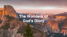 The Wonders Of God's Glory Pt.1 I Dr. Andrew Nko...
