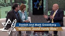 Daniah and Mark Greenberg: Messianic Jewish Family Bible (Part 3) (June 15, 2016)