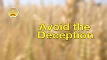 Avoid the Deception