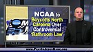 NCAA Boycotts North Carolina Over Controversial ...