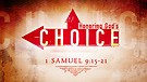 Honoring God's Choice