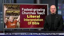 Fastest-growing Churches Teach Literal Interpretation Of Bible