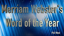 Merriam Webster's Word of the Year and a Reality Check