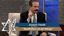 Joseph Farah: Restitution of All Things (January 23, 2017)
