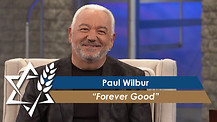 Paul Wilbur: Forever Good