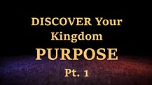 Discover your Purpose - Part 1