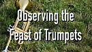 Observing the Feast of Trumpets