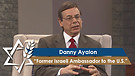 Danny Ayalon | Former Israeli Ambassador to the U.S.