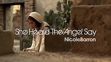 She Heard The Angel Say by Nicole Barron