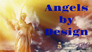 Angels by Design