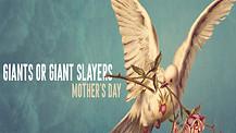 Giants or Giant Slayers