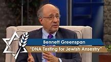 Bennett Greenspan | DNA Testing for Jewish Ansestry