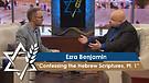 Jonathan Bernis & Ezra Benjamin |  Confessing the Hebrew Scriptures – The Lord Almighty, Pt 1