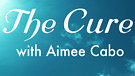 The Cure with Aimee Cabo_02Aug2019