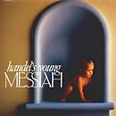 Handel's Young Messiah<br />