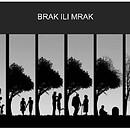 Brak ili mrak? Mnogi doživljavaju brak krao mračno iskustvo. Istražite ovo pitanje. Mi tvrdimo da je istina o braku