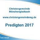 Predigten in den Gottesdiensten der Christengemeinde Mönchengladbach
