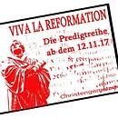 Viva la Reformation
