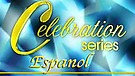 Celebration Series - Español