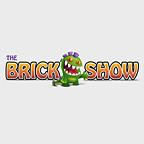 The Brick Show
