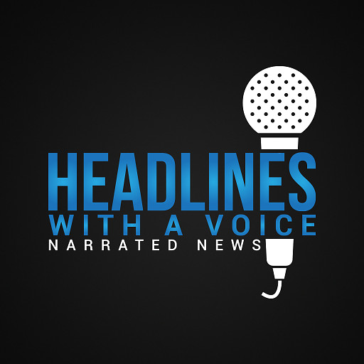 Headlines with a Voice